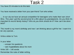 Task 2 You have 20 minutes to do this task. You have received a letter from y