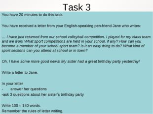Task 3 You have 20 minutes to do this task. You have received a letter from y