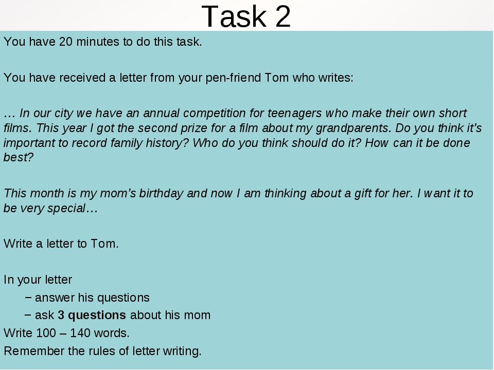 Task 2 You have 20 minutes to do this task. You have received a letter from y...