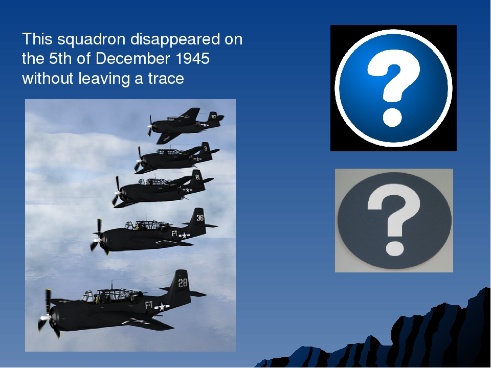 This squadron disappeared on the 5th of December 1945 without leaving a trace