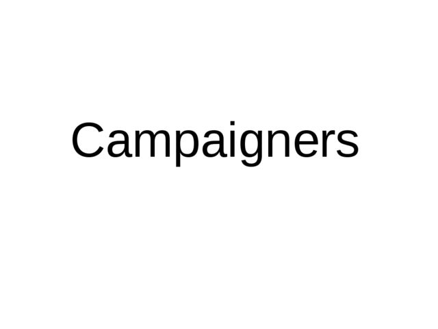 Campaigners