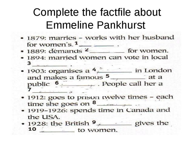 Complete the factfile about Emmeline Pankhurst