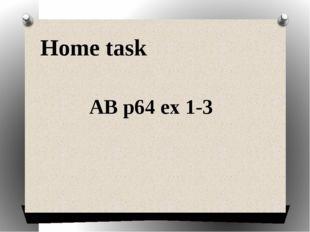AB p64 ex 1-3 Home task