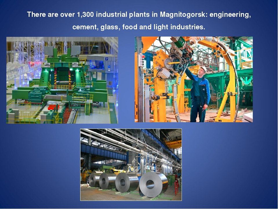 There are over 1,300 industrial plants in Magnitogorsk: engineering, cement,...