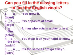 Can you fill in the missing letters to find the English words? 1. _ _ a_ _ Yo