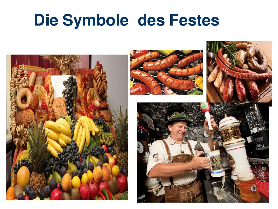 Die Symbole des Festes