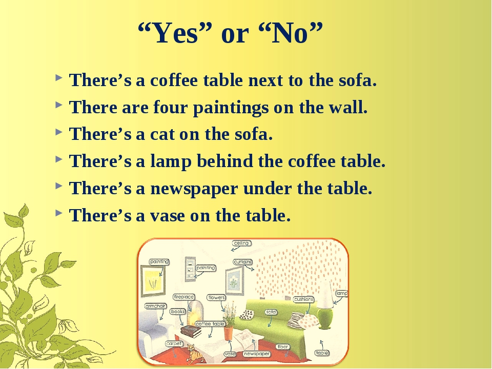 """Yes"" or ""No"" There's a coffee table next to the sofa. There are four paintin..."