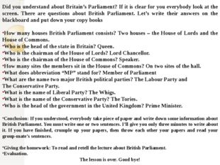 Did you understand about Britain's Parliament? If it is clear for you everybo