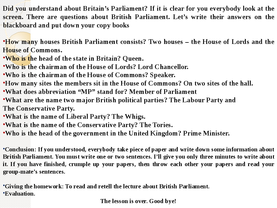 Did you understand about Britain's Parliament? If it is clear for you everybo...