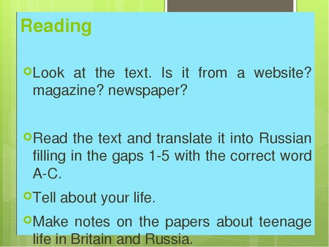 Reading Look at the text. Is it from a website? magazine? newspaper? Read the...