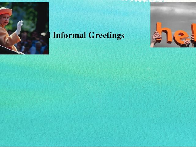 Formal аnd Informal Greetings