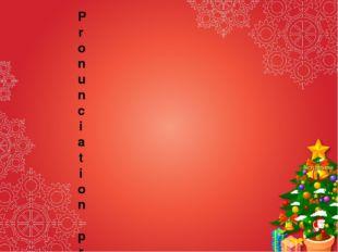 Decorate [dekә,reit] – украшать Chimney ['timni] - дымовая труба Celebrate