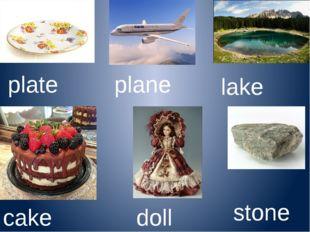 plate plane lake cake doll stone