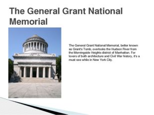 The General Grant National Memorial The General Grant National Memorial, bett
