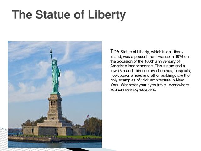 The Statue of Liberty The Statue of Liberty, which is on Liberty Island, was...