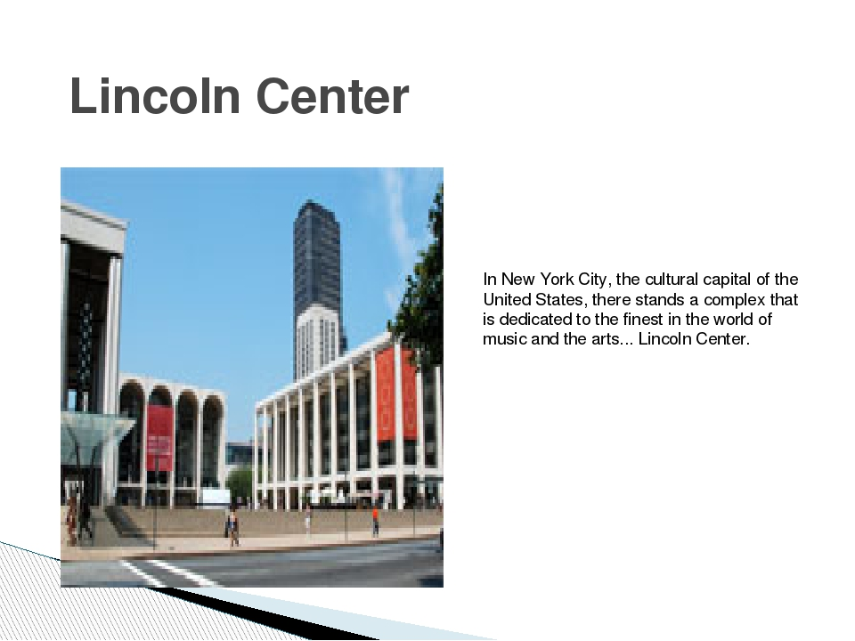 Lincoln Center In New York City, the cultural capital of the United States, t...