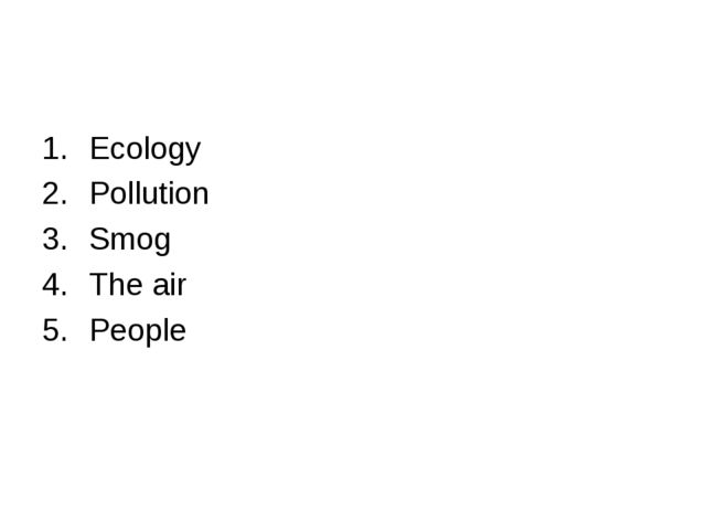 Ecology Pollution Smog The air People