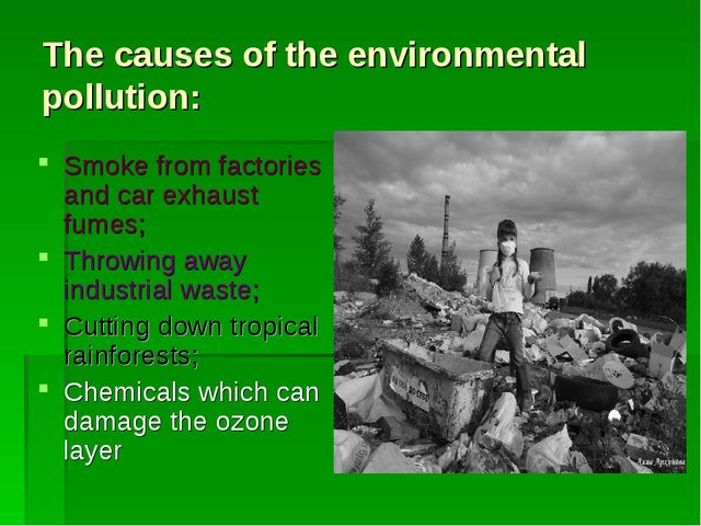 The causes of the environmental pollution: Smoke from factories and car exhau...
