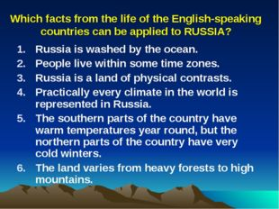 Which facts from the life of the English-speaking countries can be applied to
