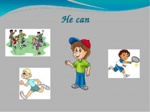 He can