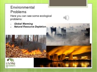 Environmental Problems Global Warming Natural Resource Depletion Here you can