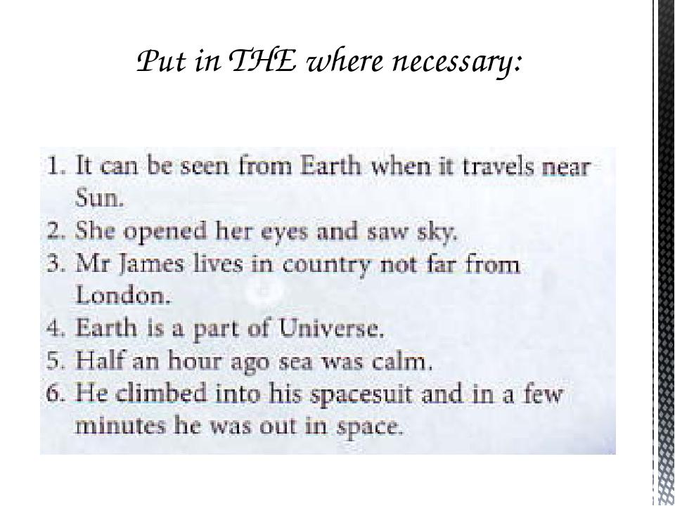 Put in THE where necessary: