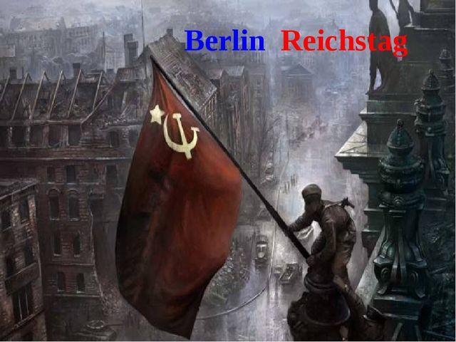 Berlin Treptow Park Berlin Reichstag