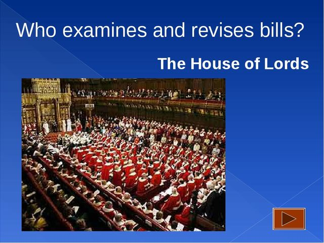Who examines and revises bills? The House of Lords