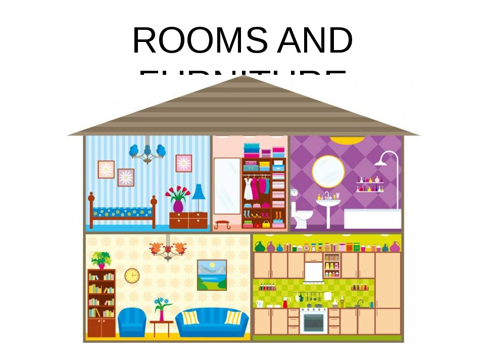 ROOMS AND FURNITURE