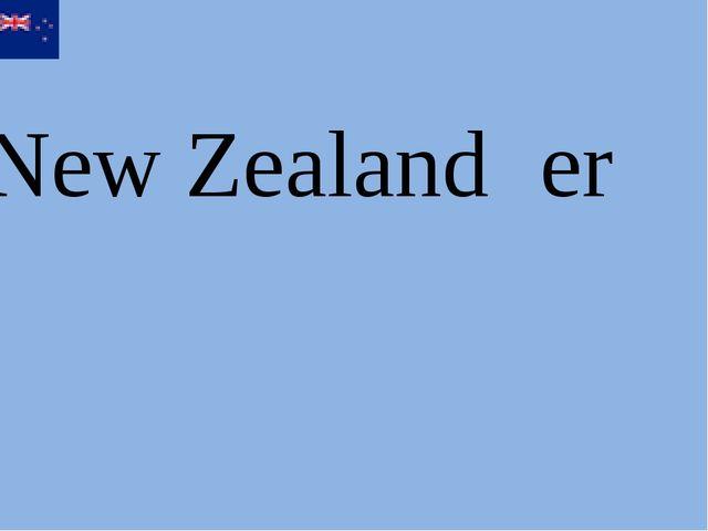 New Zealand er