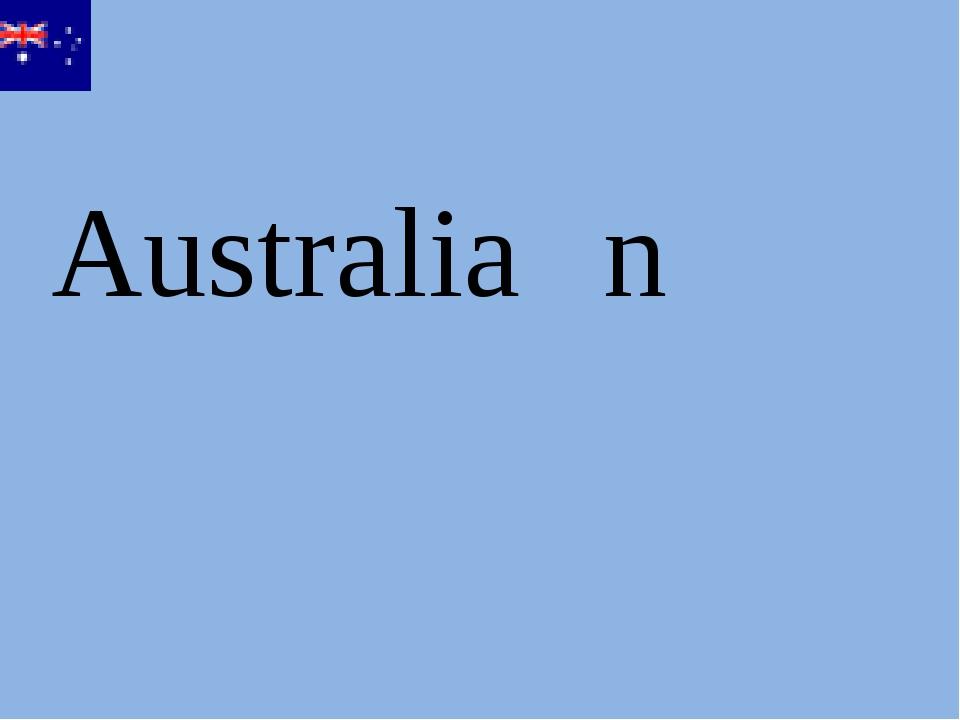 Australia n