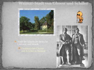 Stadt der klassische deutsche Literatur und Musik. Denkmal fuer Ghoete und Sc