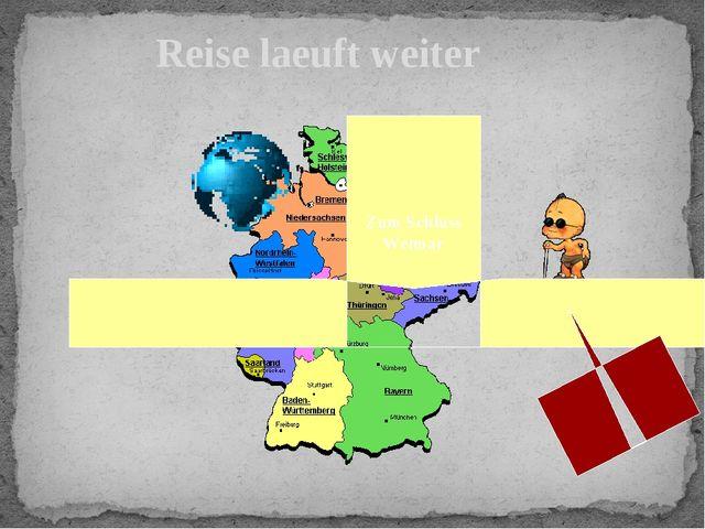 Reise laeuft weiter Zum Schluss Weimar