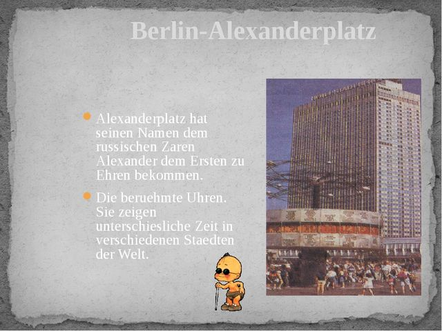 Berlin-Alexanderplatz Alexanderplatz hat seinen Namen dem russischen Zaren Al...