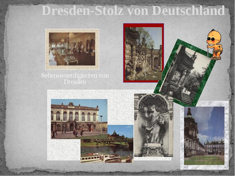 Sehenswuerdigkeiten von Dresden Dresden-Stolz von Deutschland