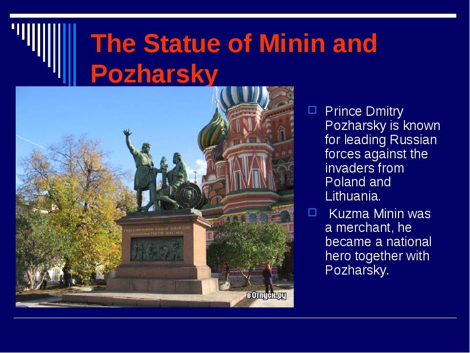 The Statue of Minin and Pozharsky Prince Dmitry Pozharsky is known for leadin...