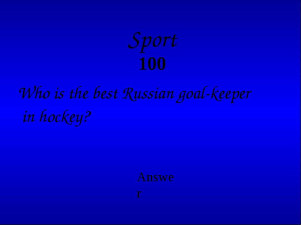Sport 200 What kind of sport was Kharlamov good at? Answer