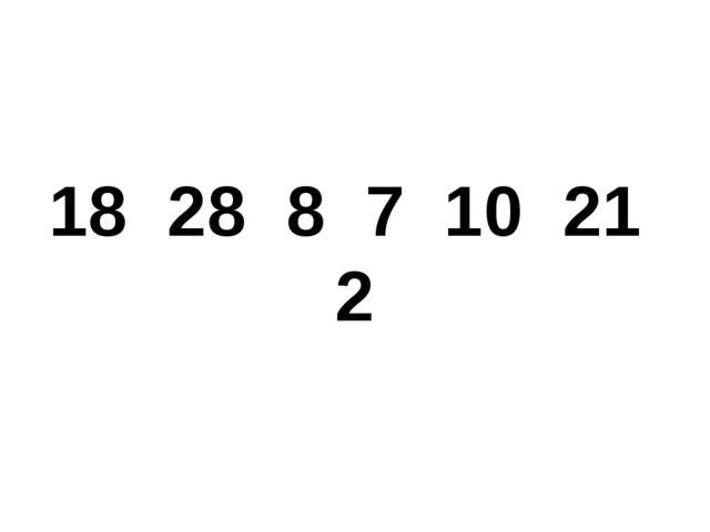 18 28 8 7 10 21 2