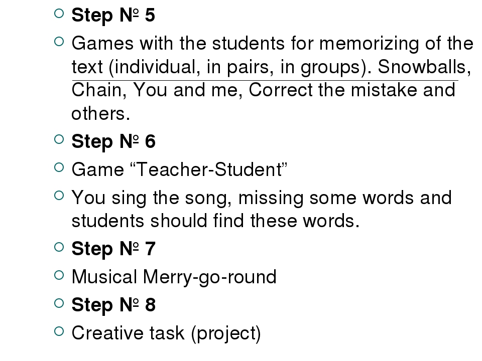 Step № 5 Games with the students for memorizing of the text (individual, in p...