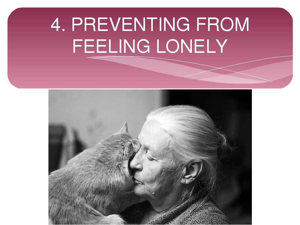 4. PREVENTING FROM FEELING LONELY