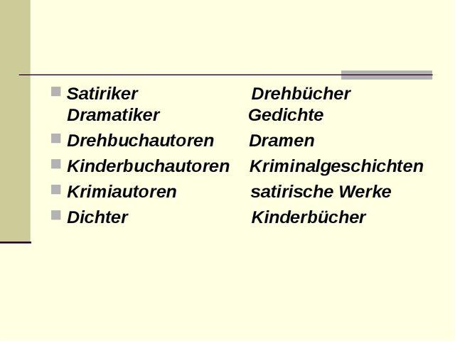 Satiriker Drehbücher Dramatiker Gedichte Drehbuchautoren Dramen Kinderbuchaut...