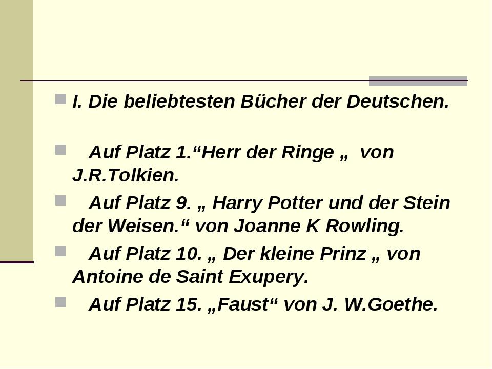 """I. Die beliebtesten Bücher der Deutschen. Auf Platz 1.""""Herr der Ringe """"..."""
