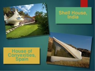 House of Convexities, Spain Shell House, India