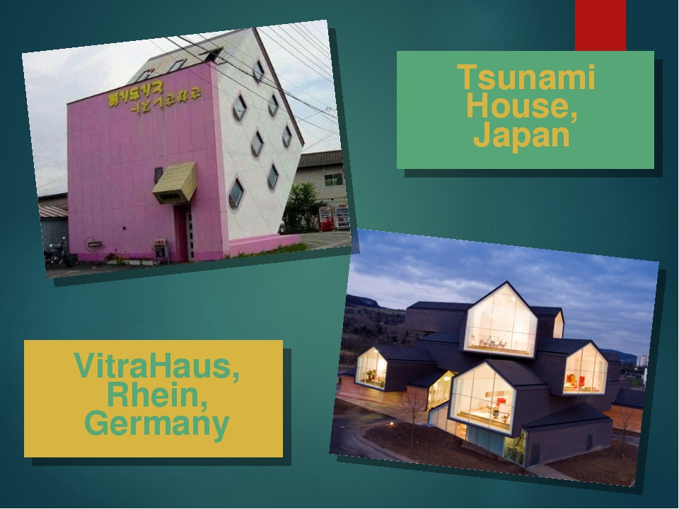 VitraHaus, Rhein, Germany Tsunami House, Japan