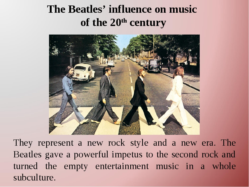the beatles influence on the tourism The beatles had an overwhelming influence on young people's thinking - but they were before the beatles, recording artists rarely wrote their own material, but the fab four inspired many john lennon and paul mccartney taught keith richards and mick jagger how to write songs, says courtney.