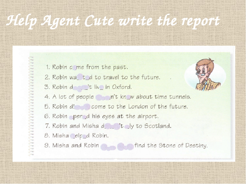 Help Agent Cute write the report