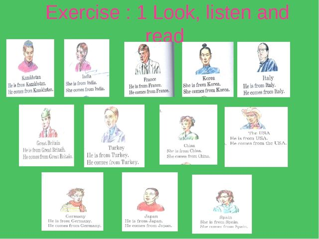 Exercise : 1 Look, listen and read