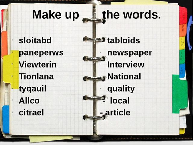 Make up the words. sloitabd paneperws Viewterin Tionlana tyqauil Allco citrae...
