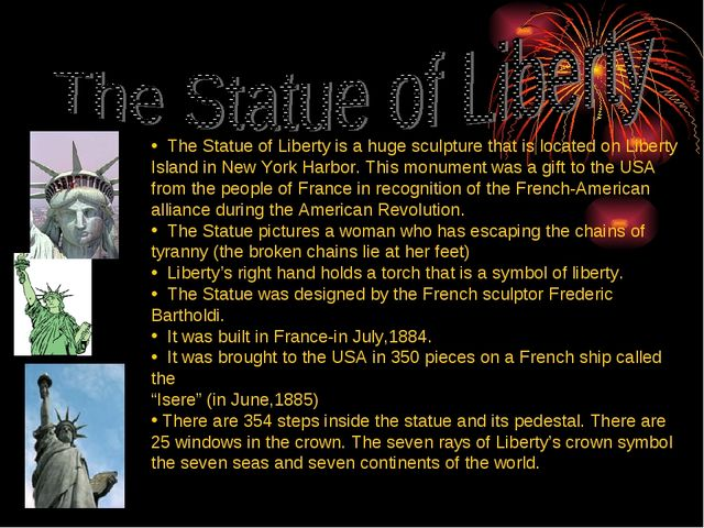 The Statue of Liberty is a huge sculpture that is located on Liberty Island...