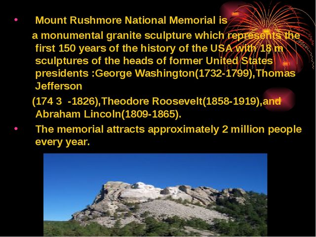 Mount Rushmore National Memorial is a monumental granite sculpture which repr...